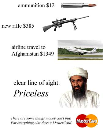 Clear aim for bin Laden is priceless